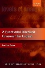 Keizer, Evelien Functional Discourse Grammar for English