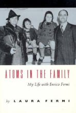 Fermi, L Atoms in the Family - My Life with Enrico Fermi