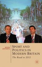 Jefferys, Kevin Sport and Politics in Modern Britain