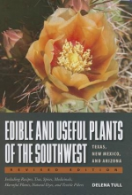 Tull, Delena Edible and Useful Plants of the Southwest