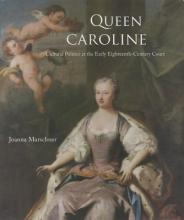 Joanna Marschner Queen Caroline