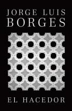 Borges, Jorge Luis El hacedor