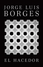 Borges, Jorge Luis El Hacedor = The Doer