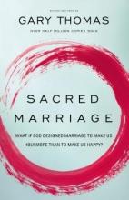 Gary L. Thomas Sacred Marriage