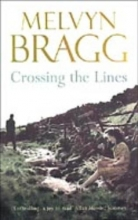 Bragg, Melvyn Crossing the Lines