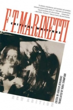 Marinetti, F. T. Critical Writings