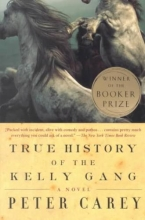 Carey, Peter True History of the Kelly Gang