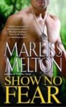 Melton, Marliss Show No Fear