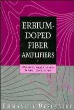 Desurvire, Emmanuel Erbium-Doped Fiber Amplifiers
