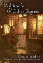 Jun`ichiro, Tanizaki Red Roofs & Other Stories