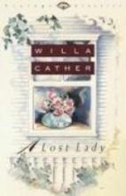 Cather, Willa A Lost Lady