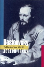Frank, Joseph Dostoevsky - The Miraculous Years, 1865-1871