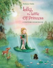 Dahle, Stefanie Lily, the Little Elf Princess