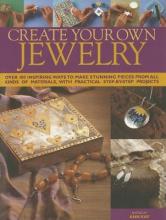Kay, Ann Create Your Own Jewellery
