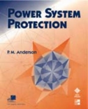 Anderson, Paul M. Power System Protection