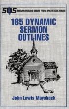 John L. Mayshack 165 Dynamic Sermon Outlines