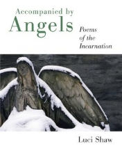 Shaw, Luci Accompanied by Angels