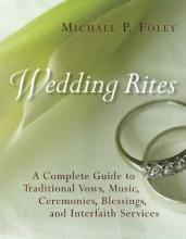 Foley, Michael P. Wedding Rites