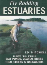 Mitchell, Ed Fly Rodding Estuaries