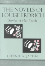Jacobs, Connie A. The Novels of Louise Erdrich