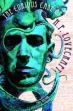 Roland, Paul The Curious Case of H.P. Lovecraft