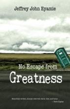 John Eyamie, Jeffrey No Escape from Greatness
