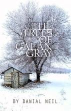 Neil, Danial The Trees of Calan Gray