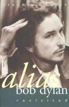 Scobie, Stephen Alias Bob Dylan