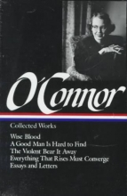 O`Connor, Flannery Flannery O`Connor Collected Works