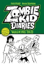 Perry, Fred Zombie Kid Diaries Volume 3