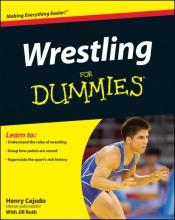 Henry Cejudo,   Philip J. Willenbrock Wrestling For Dummies