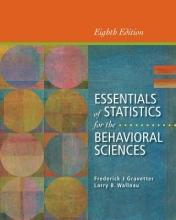 Frederick J. Gravetter,   Larry B. Wallnau Essentials of Statistics for the Behavioral Sciences