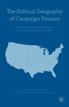 Mitchell, Joshua L. The Political Geography of Campaign Finance