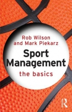 Rob Wilson,   Mark Piekarz Sport Management: The Basics