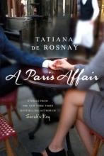De Rosnay, Tatiana A Paris Affair