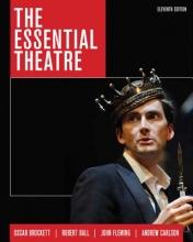 Brockett, Oscar G. The Essential Theatre