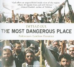 Gul, Imtiaz The Most Dangerous Place