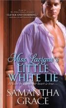 Grace, Samantha Miss Lavigne`s Little White Lie