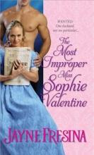 Fresina, Jayne The Most Improper Miss Sophie Valentine