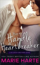 Harte, Marie How to Handle a Heartbreaker