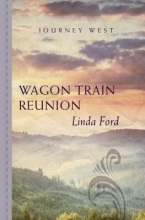 Ford, Linda Wagon Train Reunion