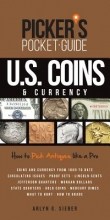 Sieber, Arlyn G. Picker`s Pocket Guide U.S. Coins & Currency