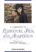 A Companion to Literature, Film and Adaptation