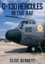 Clive Bennett C-130 Hercules in the RAF