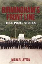 Michael Layton Birmingham`s Front Line
