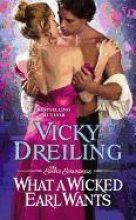 Dreiling, Vicky What a Wicked Earl Wants