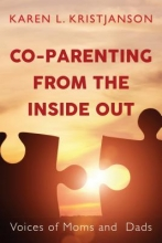 Karen L. Kristjanson Co-Parenting from the Inside Out