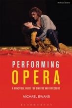 Ewans, Michael Performing Opera