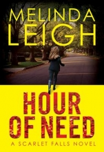 Leigh, Melinda Hour of Need