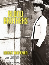 Haffner, Ernst Blood Brothers